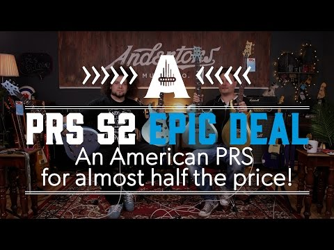 PRS S2 Epic Deal - An American PRS for almost half the price!
