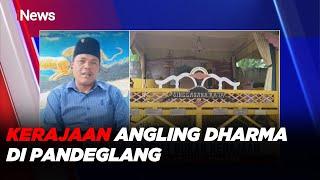 Ini Penjelasan Keberadaan Kerajaan Angling Dharma di Pandeglang, Banten #iNewsSore 22/09