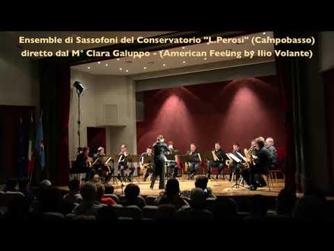 Ensemble di Sax del Conservatorio 'L Perosi' CB   'American Feeling' by Ilio Volante