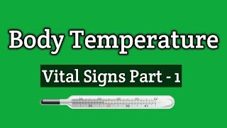 Body Temperature || Vital Signs Part- 1 || Hindi