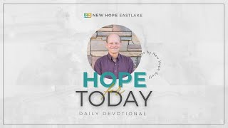 Hope for Today | Celebrating Memorial Day | 5.31.21