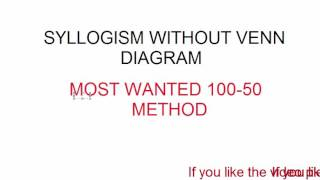 syllogism without venn diagram most wanted method 100-50.