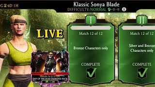 Mortal Kombat Mobile Live Stream. Klassic Sonya Challenge Grind and DOTD Pack Opening.