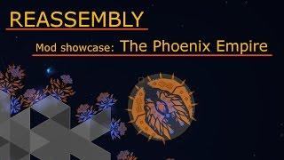 Reassembly: Mod showcase: The Phoenix Empire