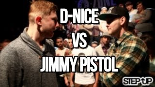 The O-Zone Battles: Step Up - Jimmy Pistol vs D-Nice