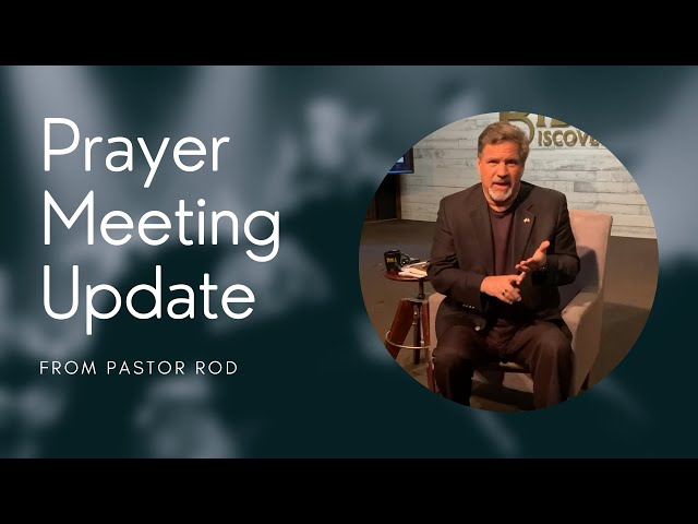 Prayer Meeting Announcement from Pastor Rod! (April 9, 2021)