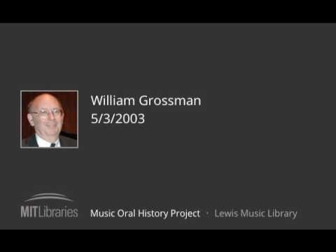William Grossman interview, 5/3/2003