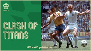 #Mexico70 | England v Brazil | Clash of the Titans
