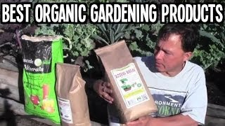 Best Organic Gardening Products for Explosive Plant Growth and Yield