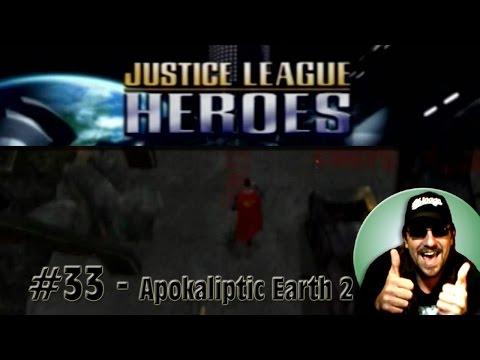 Justice League Heroes #33 - Apokaliptic Earth 2