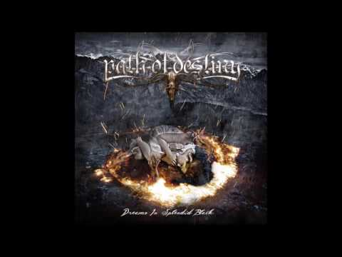 PATH OF DESTINY - Dreams in Splendid Black [Full Album]