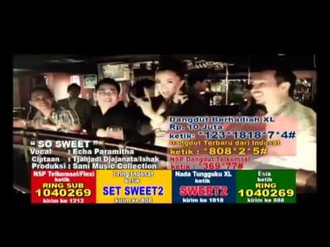 Echa Paramitha - So Sweet (HD)
