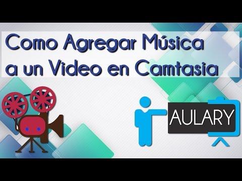 Como Agregar Música y Efectos de Sonido a un Video en Camtasia Studio