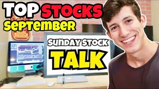 My Top 5 Stocks For September | Sunday Stock Talk