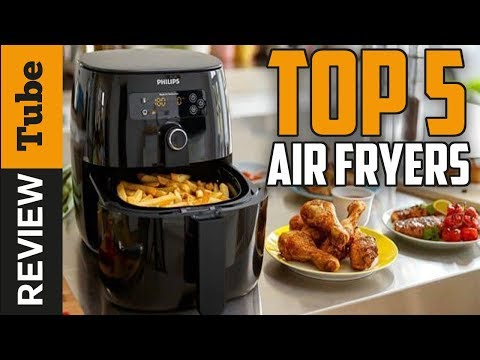✅Air Fryer: The Top Best 5 Air Fryer 2018 (Buying Guide)