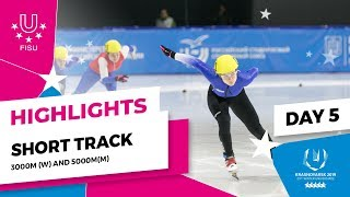 Highlights day 5 I Short Track Relay 3000m Women and 5000m Men | Winter Universiade 2019