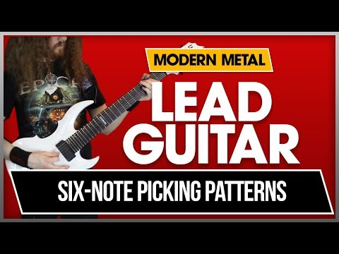 Modern Metal Lead Guitar, Lesson 1 - Groups of Six