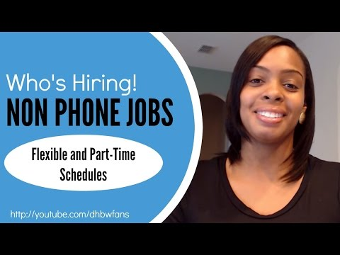 Who's Hiring! Non Phone Jobs, How To Apply,  and More!