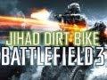 Battlefield 3 Jihad Dirt Bike
