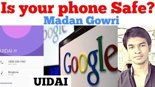 UIDAI | Is your phone safe? | Madan Gowri