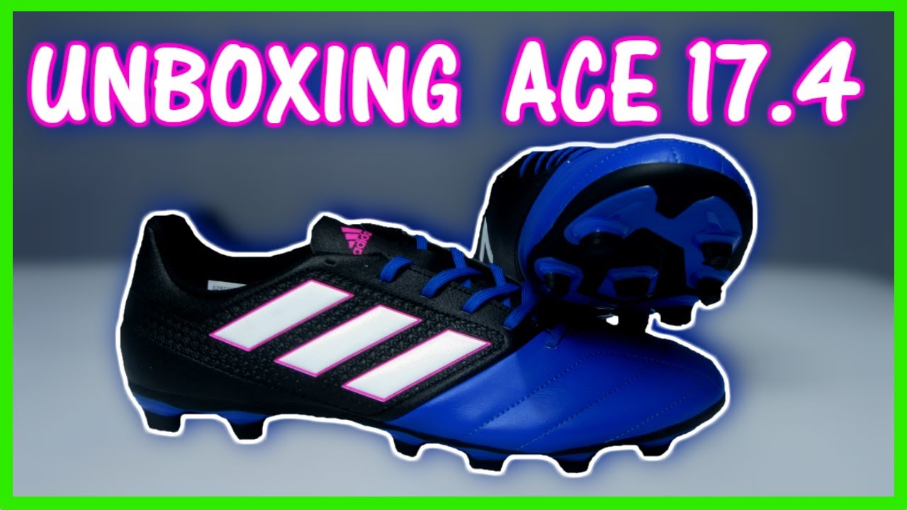 296905d8e8d Unboxing Adidas Ace 17.4 Blue FXG | Defensa19