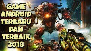 Video TOP 10 GAME ANDROID TERBARU DAN TERBAIK 2018 download MP3, 3GP, MP4, WEBM, AVI, FLV Agustus 2018
