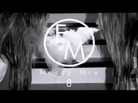 Eton Messy // Messy Mix 8 [Electronica, Garage, House, Tech house]