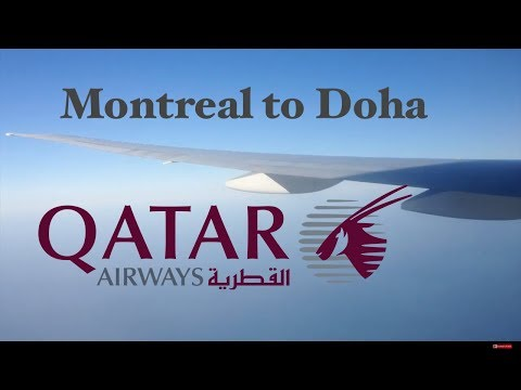 Trip Report: Qatar Airways 777-300ER night takeoff from Montreal. YUL-DOH