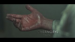 CHERNOBYL | truth