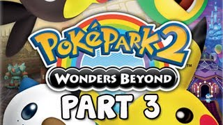 PokéPark 2 Wonders Beyond Walkthrough - Part 3 Cove Town (Gameplay / Commentary)