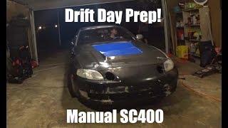Drift Day Prep for the Manual SC400