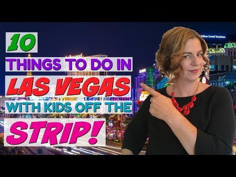 10 Things To Do In Las Vegas With Kids – Off The Strip