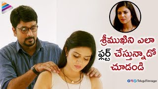 Srinivas Avasarala Flirts with Sreemukhi | Babu Baga Busy Latest Telugu Movie | Tejaswi Madivada