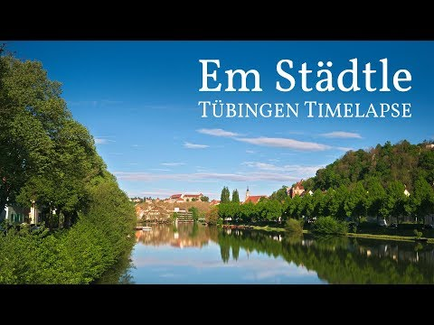 Em Städtle – Tübingen Timelapse 2017