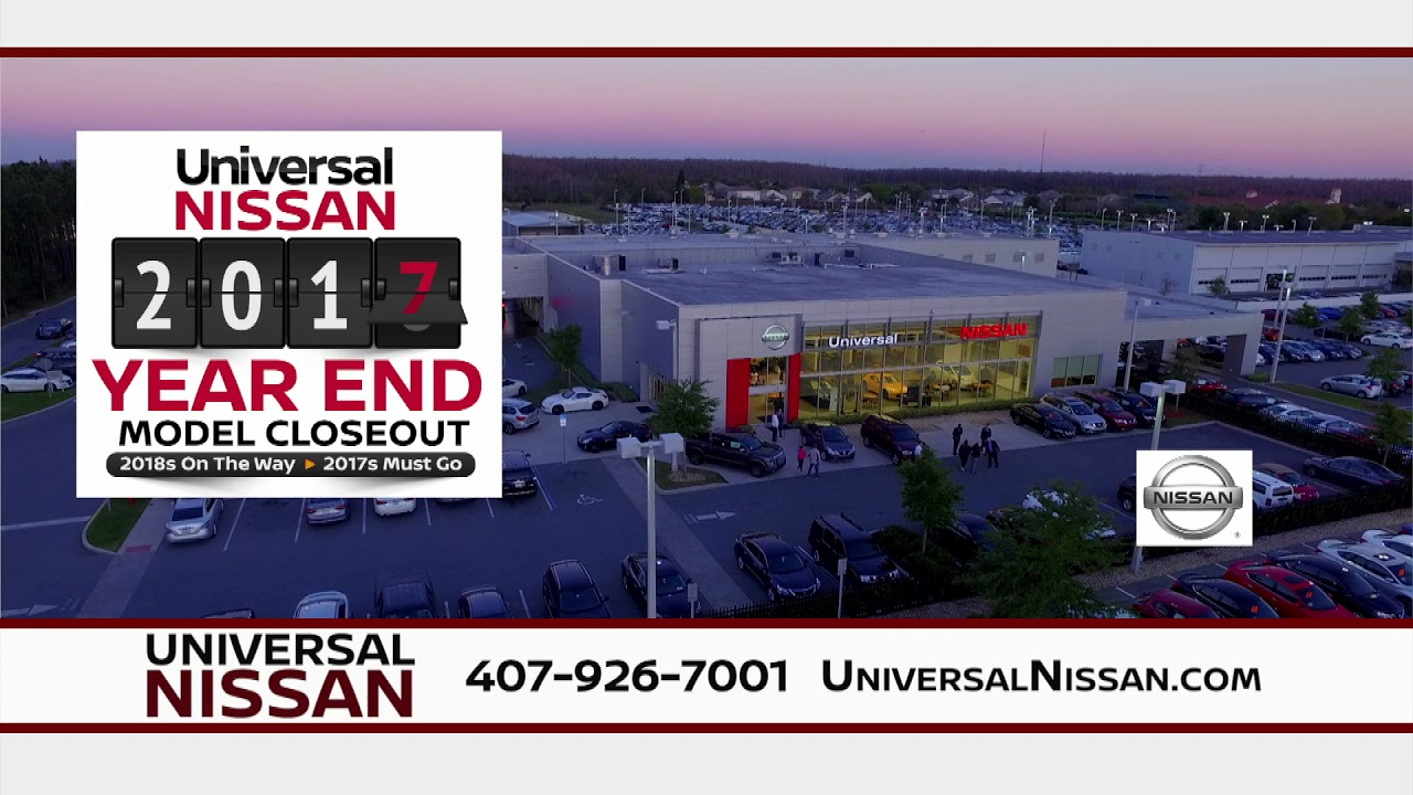 Universal Nissan - 2017 Year End Model Closeout! - YouTube