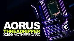 Introducing: Aorus X399 Gaming 7 + AMD Threadripper