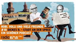 """Robi, Volli und viele Freunde #10 – """"Dickes B. – Stadt an der Spree"""""""