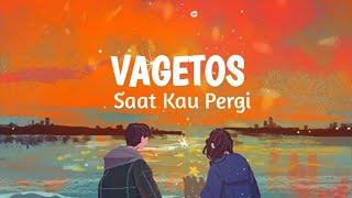 VAGETOS ~ SAAT KAU PERGI Cover by Tereza Fahlevi
