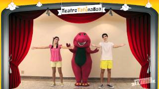 Teatro Barney e seus Amigos - TV Tatu na Boa