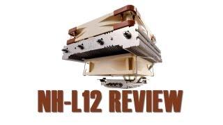 Noctua NH-L12 Review
