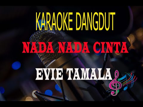 karaoke-nada-nada-cinta---evie-tamala-(karaoke-dangdut-tanpa-vocal)