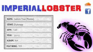 Fool's Garden - Lemon Tree (ImperialLobster Remix)