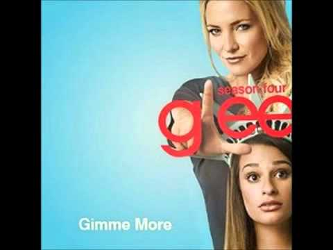 Glee - Gimme More (DOWNLOAD MP3 LYRICS)