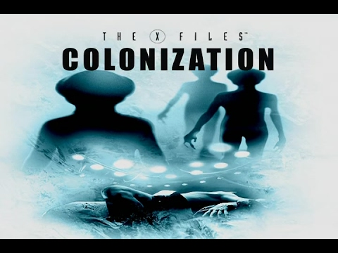 The X-Files: Threads of the Mythology – Colonization (Documentary)