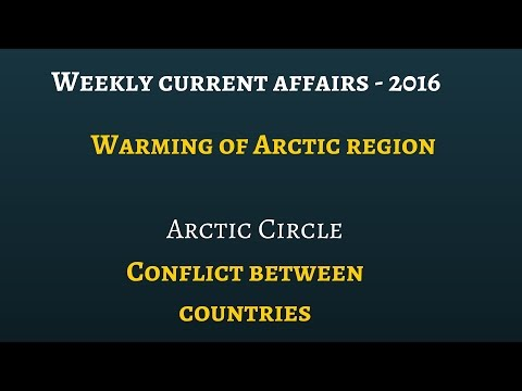 Weekly current affairs analysis 2016: Arctic warming