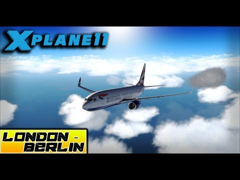 X-Plane 11 - Full Flight/Tutorial B 737-800 - LONDON (EGLL) ✈ BERLIN (EDDT)
