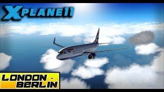 X-Plane 11 - Full Flight/Tutorial B 737-800 - LONDON (EGLL) ✈ BERLIN (EDDT)