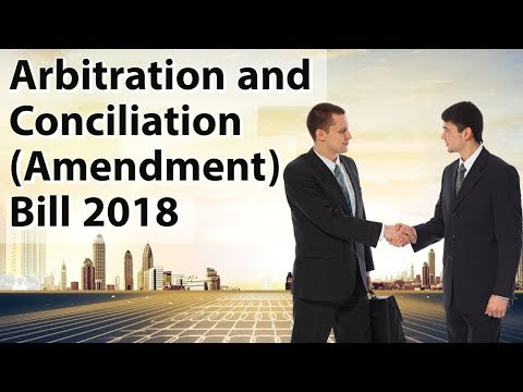 Arbitration and Conciliation (Amendment) Bill 2018, Out of c