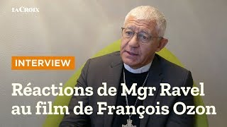 """Réactions de Mgr Ravel au film """"Grâce à Dieu"""" de François Ozon thumbnail"""