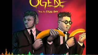 Dj Enimoney - Ogede ft Reekado Banks produced by Egar Boy